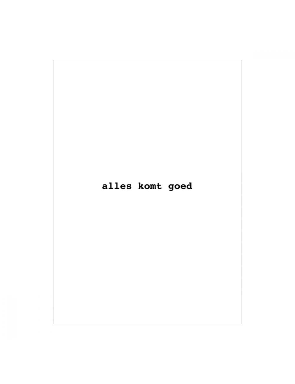 Postkaart | alles komt goed