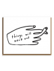 Wenskaart | things will work out