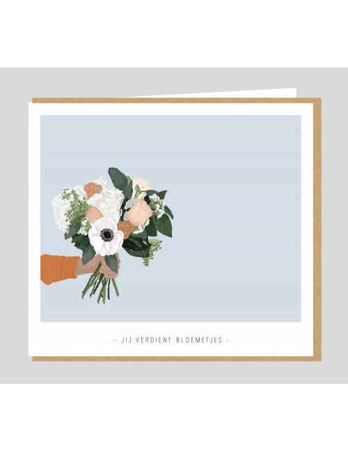 Wenskaart | jij verdient bloemetjes