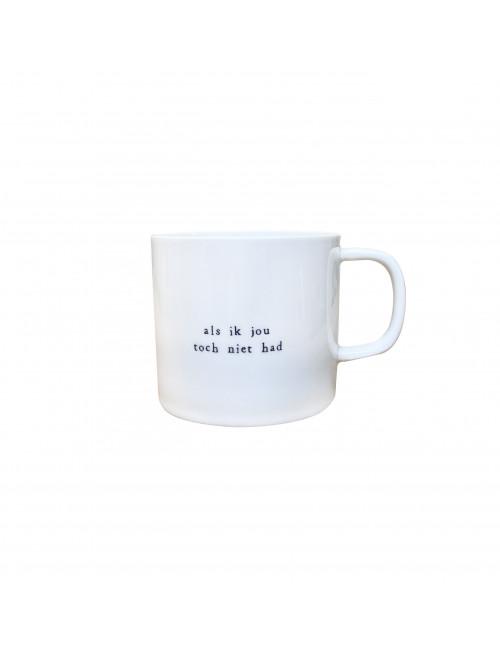 Koffiemok   als ik jou toch niet had